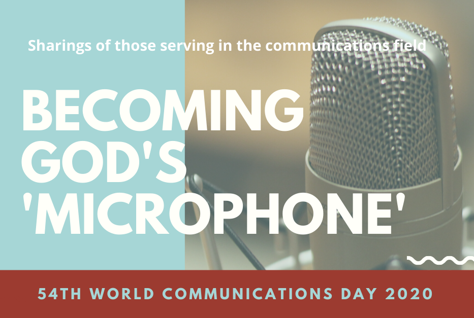 """World Communications Day 2020: Becoming """"God's Microphone"""""""
